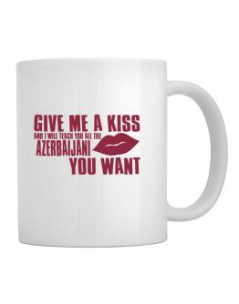 Give Me A Kiss And I Will Teach You All The Azerbaijani You Want Mug