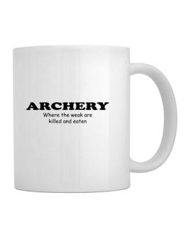 Archery Where The Weak Are Killed And Eaten Mug