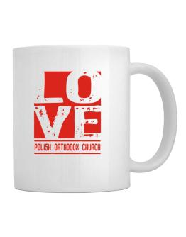 Love Polish Orthodox Church Mug