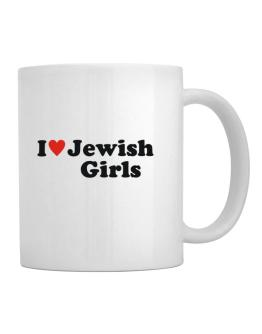 I Love Jewish Girls Mug