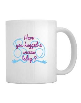 Have You Hugged A Wiccan Today? Mug