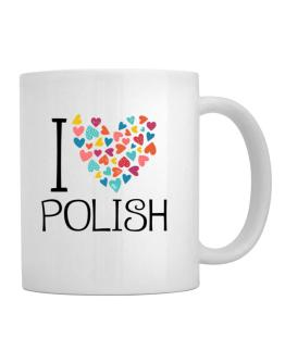 I love Polish colorful hearts Mug