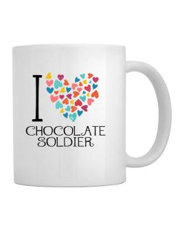 I love Chocolate Soldier colorful hearts Mug