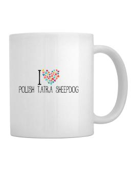 I love Polish Tatra Sheepdog colorful hearts Mug