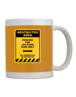 """"""" Restricted Area - Parking for Acton fans only """" Mug"""