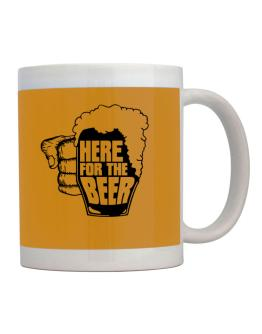 Here For The Beer Mug