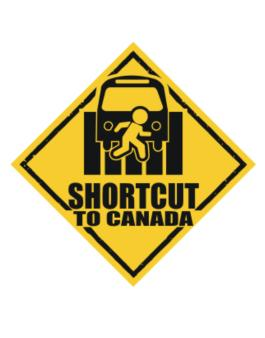 Shortcut To Canada Crossing Sign