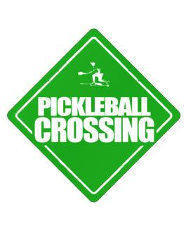""" Pickleball crossing "" Crossing Sign"