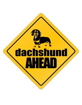 Dachshund Bites Ahead ! Crossing Sign
