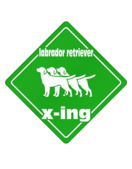 Labrador Retriever X-ing / Xing Iii Crossing Sign