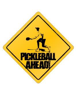 Ahead Pickleball Sing Crossing Sign