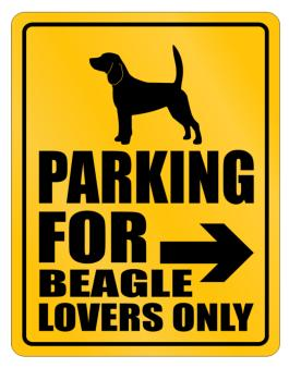 Ony Lovers Beagle Parking Sign