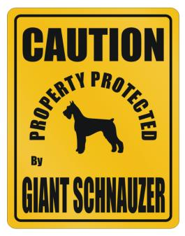 New Protected By Giant Schnauzer Parking Sign Parking Sign