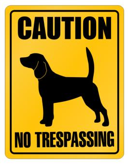 Caution : Beagle - No Trespassing Parking Sign