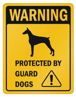 Doberman Pinscher Protected By Guard Dogs Parking Sign