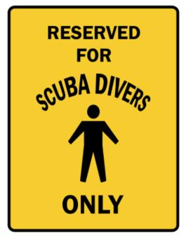 Reserved For Scuba Divers Only Parking Sign