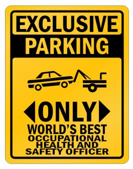 Exclusive Parking Only Worlds Best Occupational Medicine Specialist Parking Sign