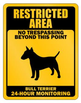 Restricted Area No Trespassing Beyond This Point Bull Terrier Parking Sign