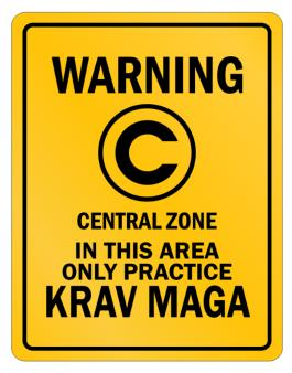 Warning In this area only practice Krav Maga Parking Sign
