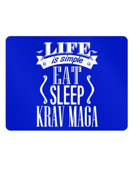 Life is simple. Eat, Sleep, Krav Maga Parking Sign - Horizontal