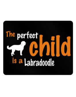 The Perfect Child Is A Labradoodle Parking Sign - Horizontal