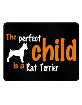 The Perfect Child Is A Rat Terrier Parking Sign - Horizontal
