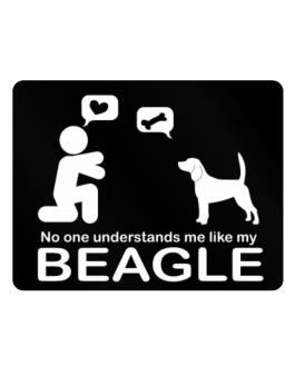 No One Understands Me Like My Beagle Parking Sign - Horizontal