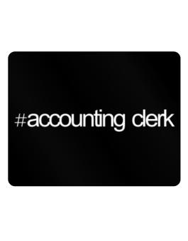 Hashtag Accounting Clerk Parking Sign - Horizontal