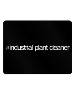 Hashtag Industrial Plant Cleaner Parking Sign - Horizontal