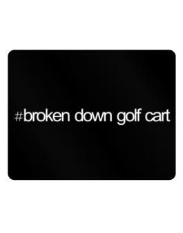Hashtag Broken Down Golf Cart Parking Sign - Horizontal