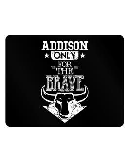 Addison Only for the Brave Parking Sign - Horizontal