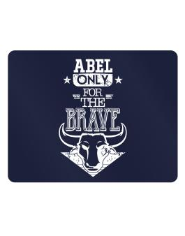 Abel Only for the Brave Parking Sign - Horizontal