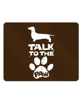 Talk To The Paw Dachshund Parking Sign - Horizontal