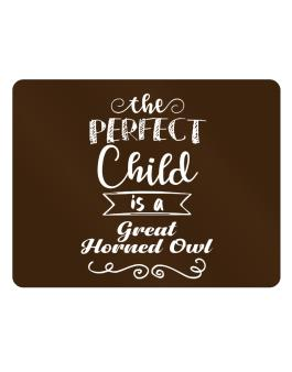 The perfect child is a Great Horned Owl Parking Sign - Horizontal