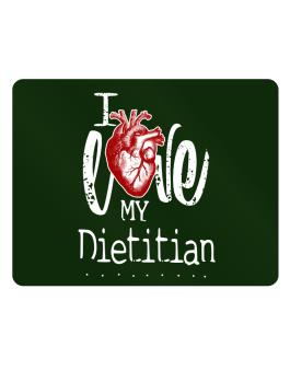 I love my Dietitian hearts Parking Sign - Horizontal