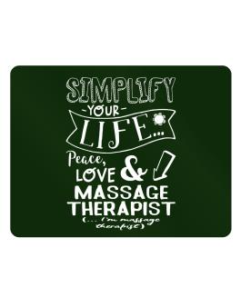 Simplify your life: Peace, love and Massage Therapist Parking Sign - Horizontal