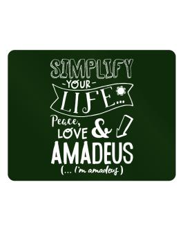 Simplify your life: Peace, love and Amadeus Parking Sign - Horizontal