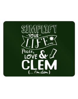 Simplify your life: Peace, love and Clem Parking Sign - Horizontal