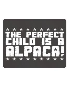 The Perfect Child Is An Alpaca Parking Sign - Horizontal