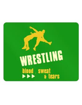 Wrestling ... Blood , Sweat & Tears Parking Sign - Horizontal
