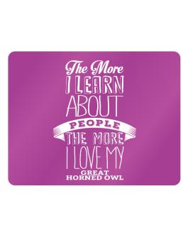 The more I learn about People the more I love my Great Horned Owl Parking Sign - Horizontal