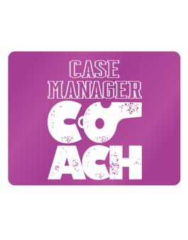 Case Manager Coach Parking Sign - Horizontal