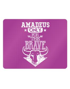 Amadeus Only for the Brave Parking Sign - Horizontal