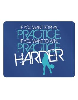 PRACTICE HARDER Pickleball Parking Sign - Horizontal