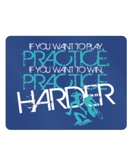 Practice Harder Parking Sign - Horizontal