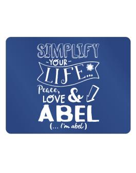 Simplify your life: Peace, love and Abel Parking Sign - Horizontal
