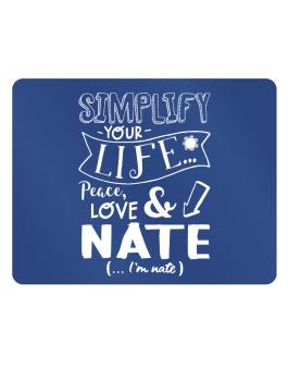 Simplify your life: Peace, love and Nate Parking Sign - Horizontal