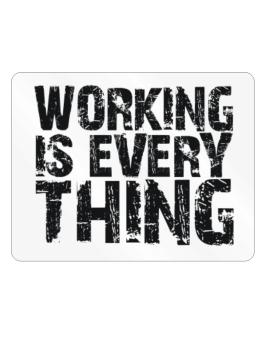 Working Is Everything Parking Sign - Horizontal