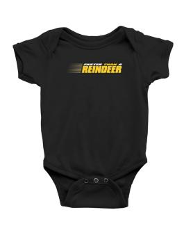 Faster Than A Reindeer Baby Bodysuit
