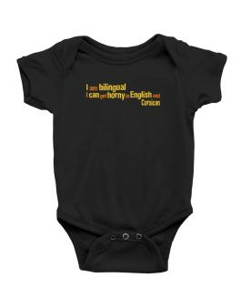 I Am Bilingual, I Can Get Horny In English And Corsican Baby Bodysuit